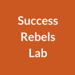 Success Rebels Lab