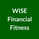WISE Financial Fitness